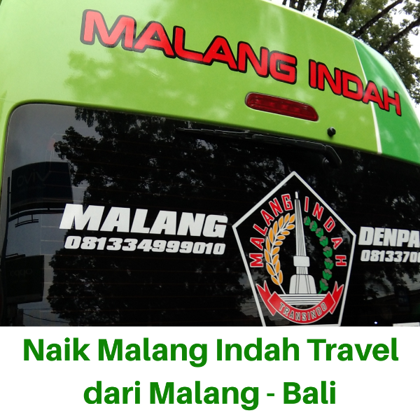 malang indah travel