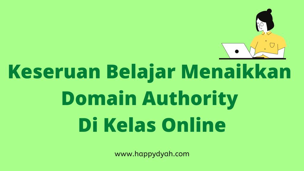 belajar menaikkan domain authority