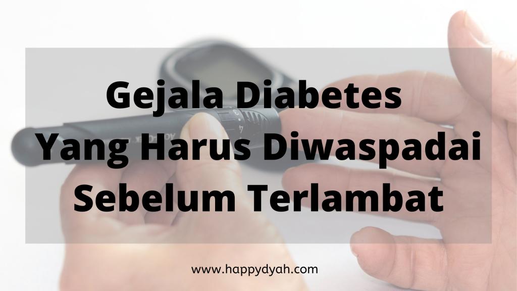 Gejala Diabetes Melitus